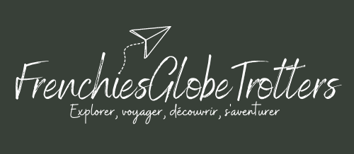 FrenchiesGlobeTrotters – Blog Voyage